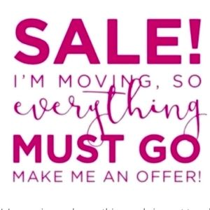 Moving sale make me some offers